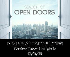 Divine Opportunities