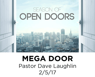 Mega Door - Pastor Dave Laughlin