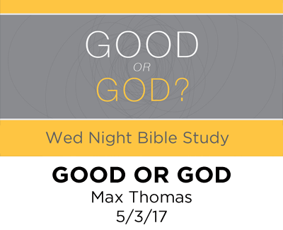 Good or God? - Max Thomas