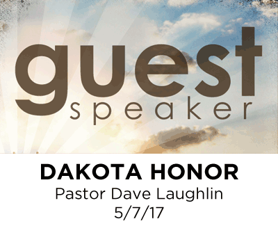 Dakota Honor - Pastor Dave Laughlin