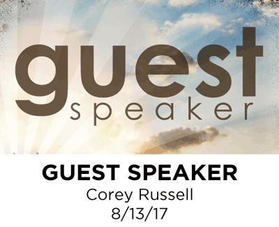 Guest Speaker -  Corey Russell