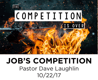 Job's Competition - Pastor Dave Laughlin