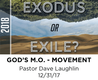 God's M.O. - Movement - Pastor Dave Laughlin