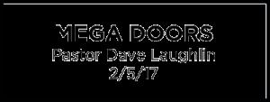 Mega Doors