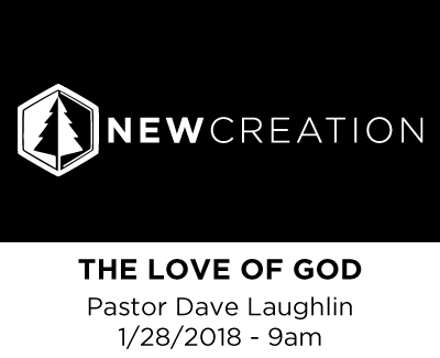 The Love of God - Pastor Dave Laughlin