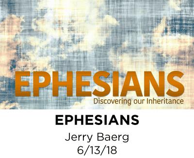 Ephesians - Jerry Baerg