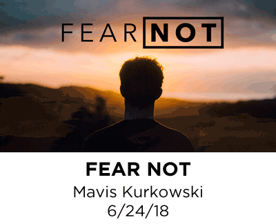 Fear Not - Mavis Kurkowksi