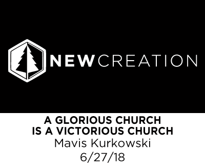 A Glorious Church is a Victorious Church - Mavis Kurkowski