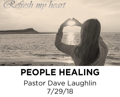 People Healing - Pastor David Laughlin