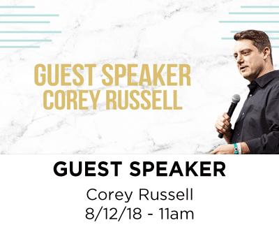 Guest Speaker - Corey Russell - 11am