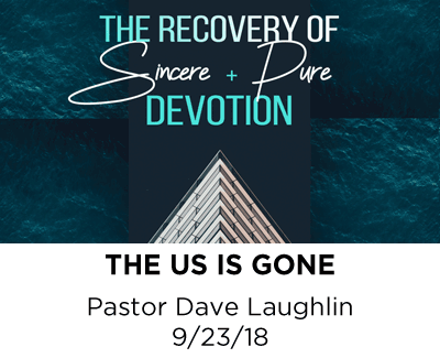 The us is gone - Pastor Dave Laughlin