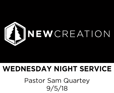 Wednesday Night Service - Pastor Sam Quartey