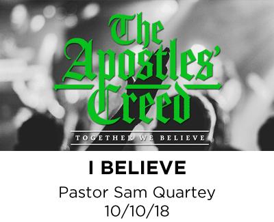 I Believe - Pastor Sam Quartey
