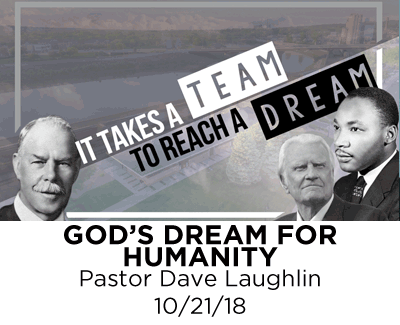 God's Dream for Humanity - Pastor Dave Laughlin
