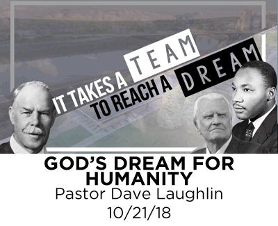 God's Dream for Humanity - Pastor Dave Laughlin