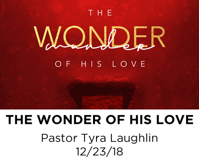 The Wonder of His Love - Pastor Tyra Laughlin