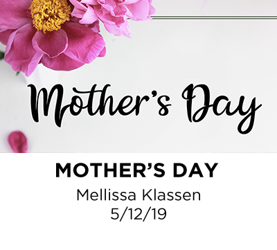 Mother's Day - Mellissa Klassen