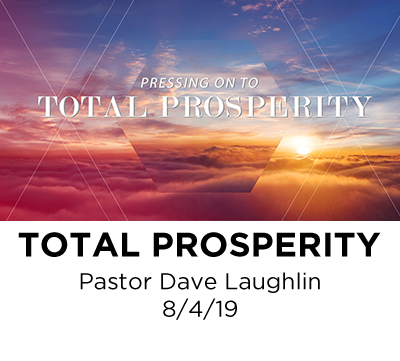 Total Prosperity - Pastor Dave Laughlin