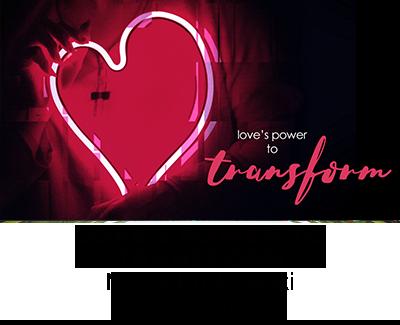 Session 1 - Love's Power to Transform - Mavis Kurkowski