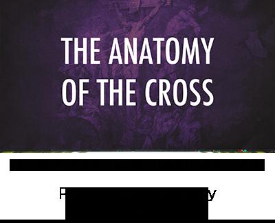 The Anatomy of the Cross - Pastor Sam Quartey