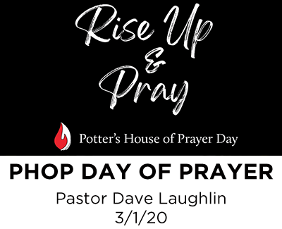 PHOP Day of Prayer - Pastor Dave Laughlin