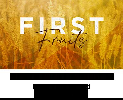 First Fruits Sunday - Mavis Kurkowski